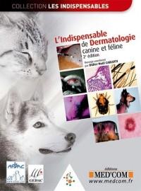 L'Indispensable de dermatologie canine et féline