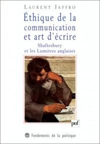 Éthique de la communication et art d'écrire : Shaftesbury et les Lumières anglaises, 1ère édition