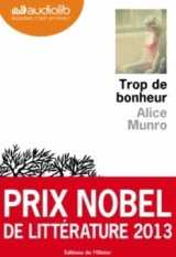 Trop de bonheur: Livre audio - 2 CD MP3 - 693 Mo + 648 Mo [Livre audio]