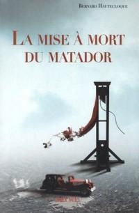 La mise à mort du Matador