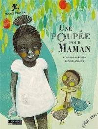 Une Poupée pour Maman (Coll. Pont des Arts) - Poupée Ashanti