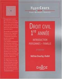 Droit civil 1e année : Introduction, Personnes, Famille