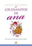 Los enanitos de Ana / Ana's gnomes