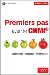 Premiers pas avec le CMMI®: Organisation - Processus - Performance