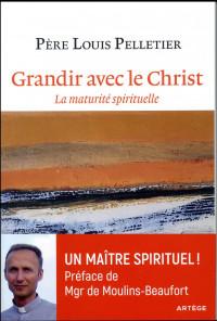 Grandir avec le Christ: La maturité spirituelle