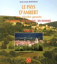 Le Pays d'Ambert aux Siecles Passes T2