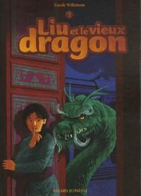 Liu et le vieux dragon, Tome 1 :