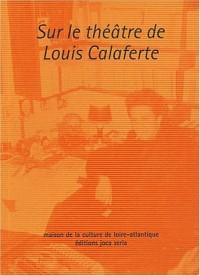 Sur le théâtre de Louis Calaferte