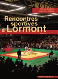 Recontres sportives à Lormont : Tome 3