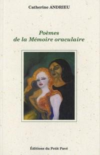 Poèmes de la Mémoire oraculaire