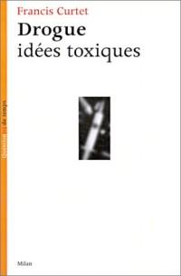Drogue : Idées toxiques