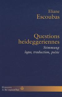 Questions Heideggeriennes