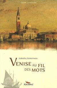 Venise au fil des mots