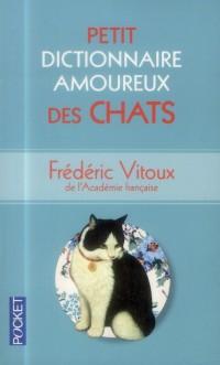Petit dictionnaire amoureux des chats