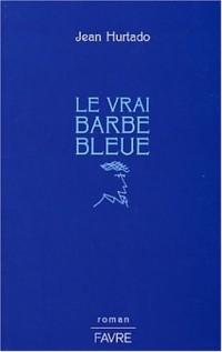 Le Vrai Barbe Bleue
