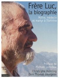Frere Luc, la Biographie