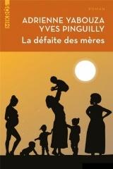 La défaite des mères [Poche]