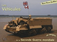 Les véhicules de la Seconde Guerre mondiale