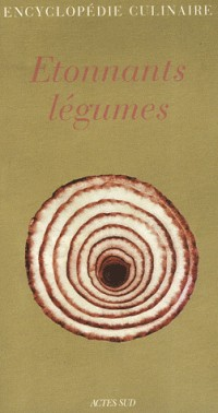 Fruits Légumes Coffret en 2 volumes : Le goût des fruits ; Etonnants légumes