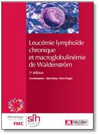 Leucémie lymphoïde chronique et macroglobulinémie de Waldenström