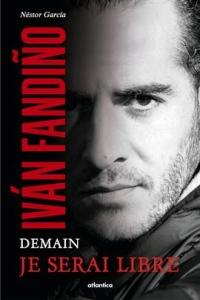 Ivan Fandino, Demain Je Serai Libre