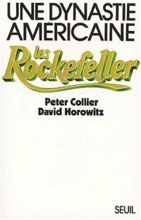 Une dynastie américaine : les Rockefeller