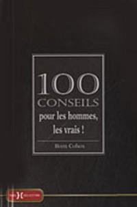 100 CONSEILS POUR LES HOMMES,