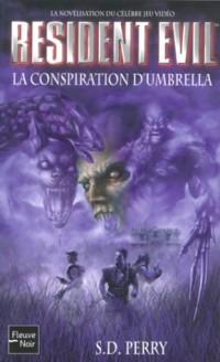 Resident Evil : La Conspiration d'Umbrella
