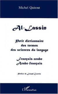 Al-l'assin. petit dictionnaire des termes des sciences du langage français-
