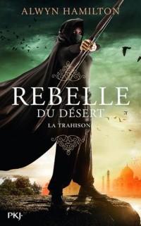 Rebelle du désert : La trahison (2)