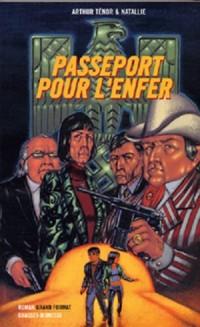 Passeport pour l'enfer
