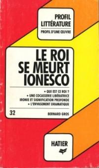 Le Roi se meurt - Ionesco