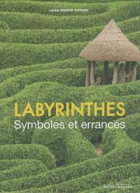 Labyrinthes : Symboles et errances