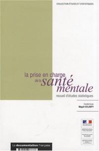 La prise en charge de la santé mentale : Recueil d'études statistiques