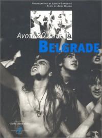 Avoir 20 ans à Belgrade