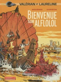 Valérian et Laureline, Tome 4 : Bienvenue sur Alflolol