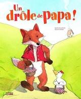 Un Drôle de Papa ! - Dès 3 ans