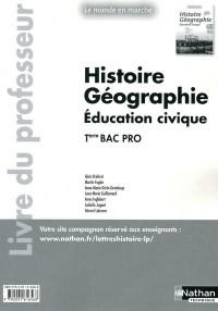 Histoire-Geographie Term Bac Pro (le Monde en Marche) Professeur 2011