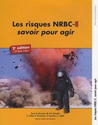 Les risques NRBC-E, savoir pour agir (1Cédérom)