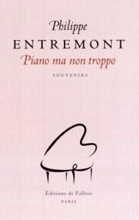 PIANO MA NON TROPPO : Souvenirs