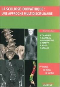 La scoliose idiopathique : une approche multidisciplinaire