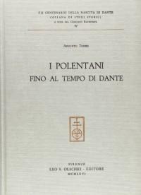 I Polentani Fino Al Tempo Di Dante