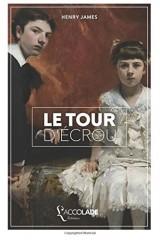 Le Tour d'écrou: édition bilingue anglais/français (+ lecture audio intégrée)