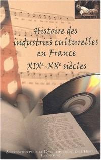 Histoire des industries culturelles en France (xixe-xxe siecles)