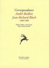 Correpondance André Baillon Jean-Richard Bloch 1920-1930