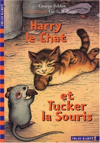 Harry le Chat et Tucker la Souris