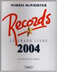 Le Livre des records 2004