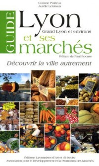 Guide de Lyon et ses marchés