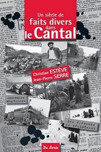 Un siècle de faits divers dans le Cantal