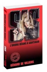 SAS 39 L'ordre règne à Santiago [Poche]